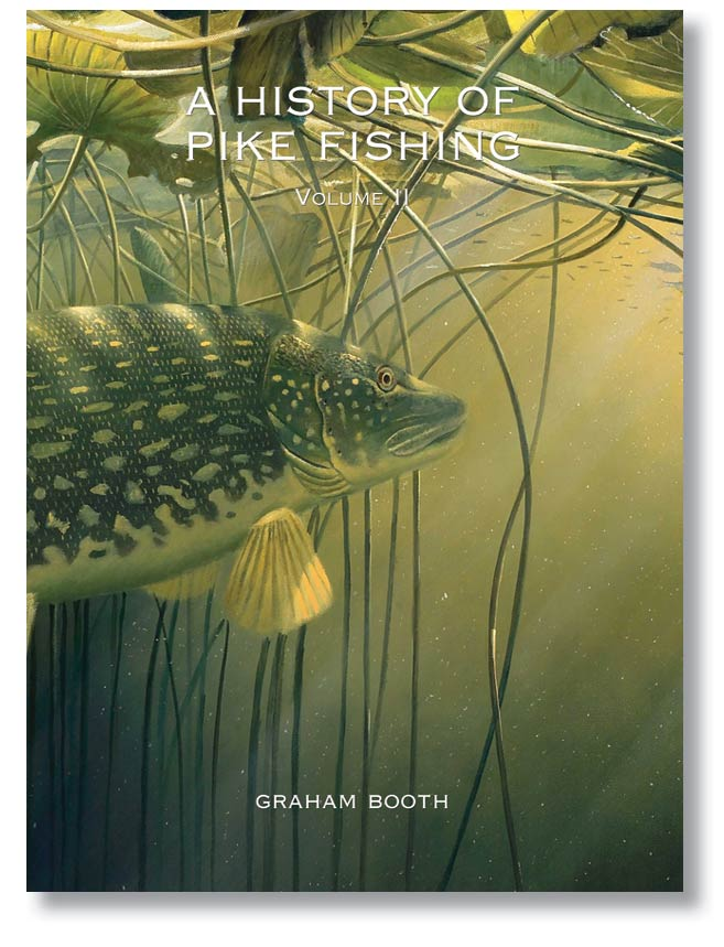 A History of Pike Fishing Vol II Hardback