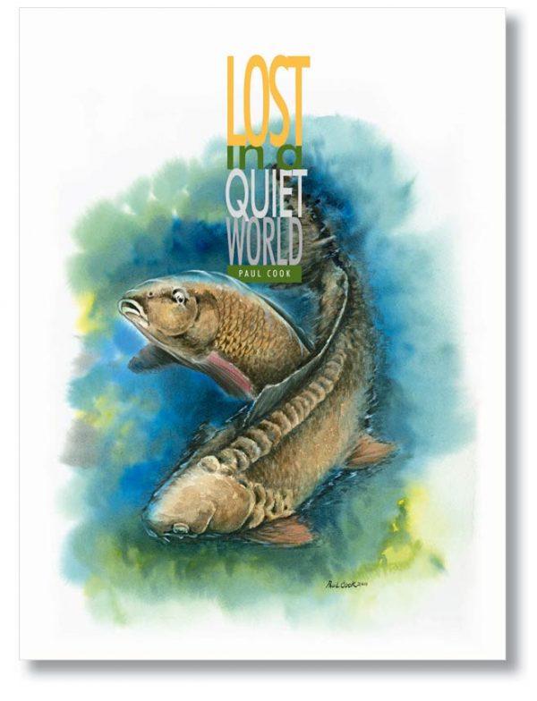 Lost in a Quiet World Hardback