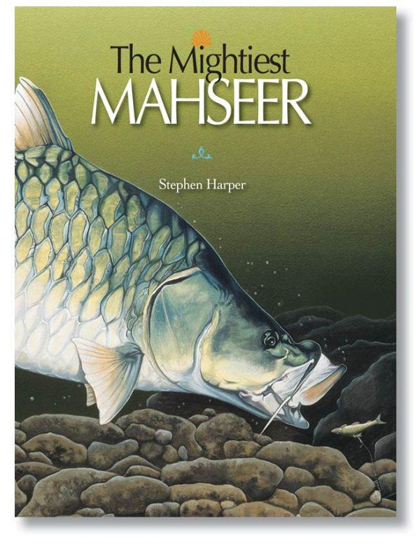The Mightiest Mahseer Hardback